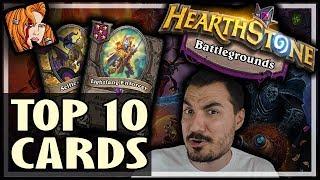 KRIPP'S TOP 10 BATTLEGROUNDS CARDS! - Hearthstone