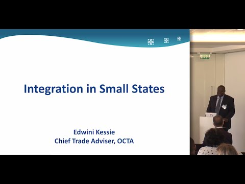 Day 1, Keynote Panel: Integration in Small States: Part 1 - Edwini Kessie