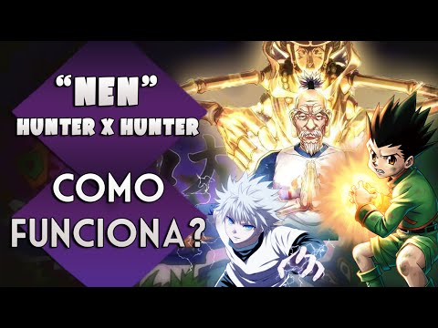 COMO FUNCIONA O NEN EM HUNTER X HUNTER | Player Solo