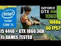 i5 4440 paired with a GTX 1060 3gb - Enough For 60 FPS? - 15 Games Tested - 4460