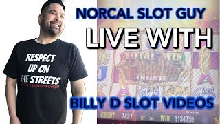🔴NORCAL SLOT BROTHERS LIVE CHAT w/Billy D Slot Videos & NorCal Slot Guy