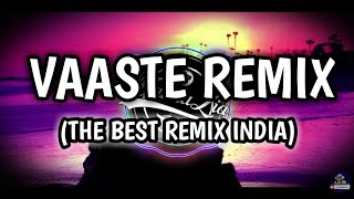 Download lagu DJ INDIA SLOW - VAASTE REMIX 2020 | DJ TERBARU 2020