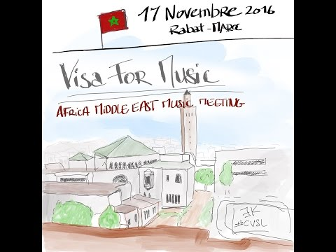 #CVSL - Visa For Music - Maroc Rabat