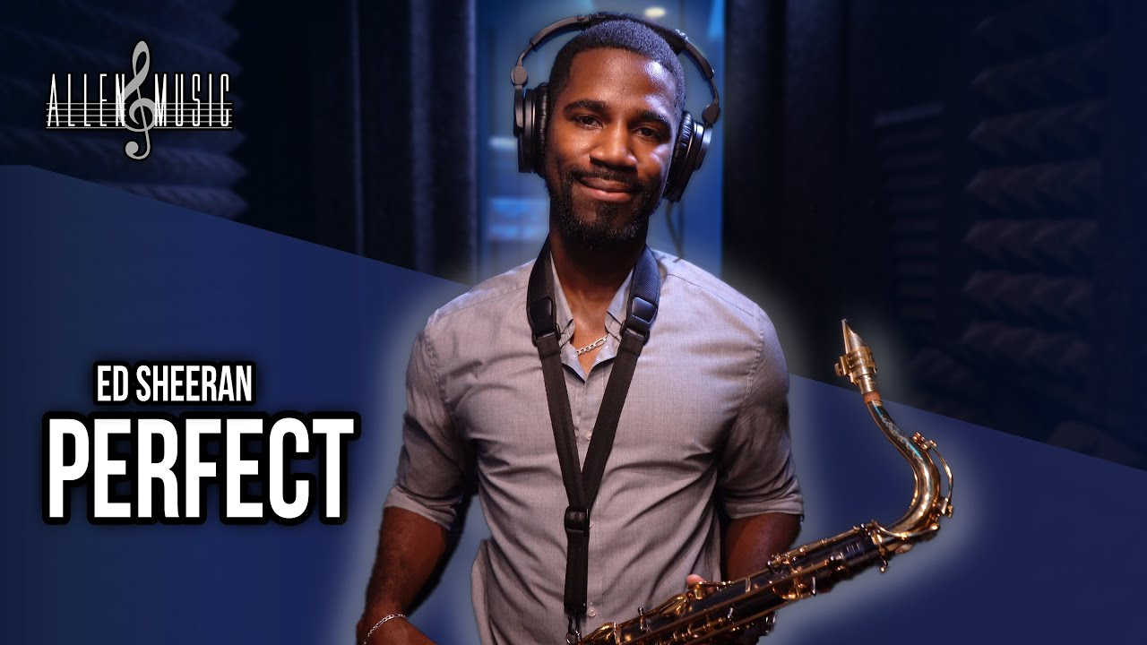 Perfect - Saxophone Cover (Ed Sheeran)