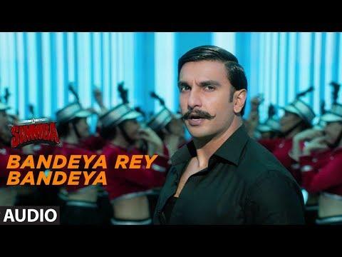 Bandeya Re Bandeya Lyrics from movie SIMMBA (Ranveer singh)