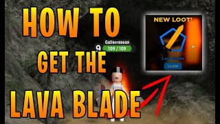 HOW TO GET THE LAVA BLADE IN TREASURE QUEST! || Roblox