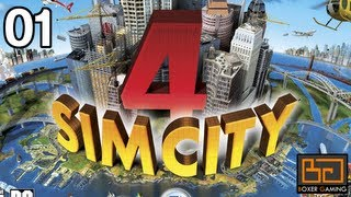 #01 - SimCity 4 Deluxe Playthrough