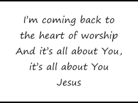 Heart Of Worship, The - Michael W Smith [lyrics]