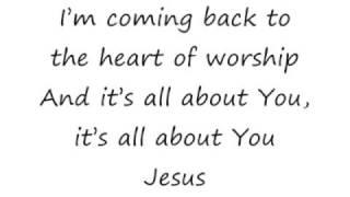 Heart Of Worship, The - Michael W Smith [lyrics]