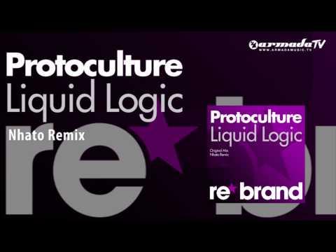 Protoculture - Liquid Logic (Nhato Remix)
