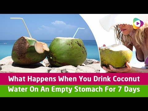 What Happens When You Drink Coconut Water On An Empty Stomach For 7 Days - Tubeston