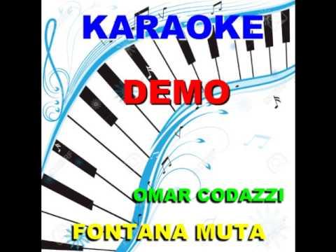 FONTANA MUTA   - Omar Codazzi KARAOKE