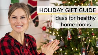 HOLIDAY GIFT GUIDE 2019 | 10 ideas for the healthy home cook
