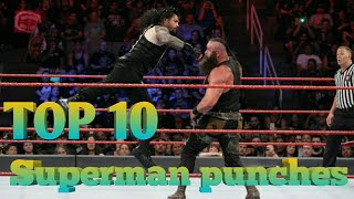 Roman reings Top 10 superman punches