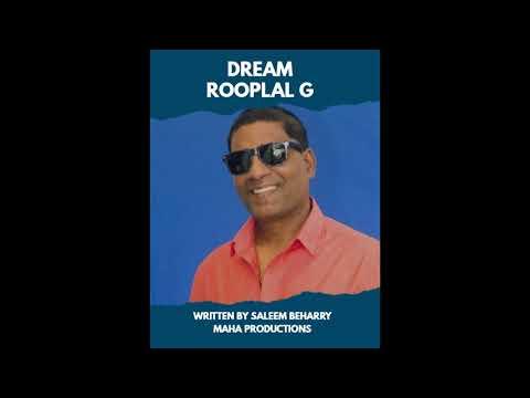 Dream   Rooplal G   Chutney Soca 2018