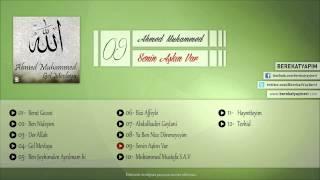 Ahmed Muhammed - Senin Aşkın Var Allah'ım