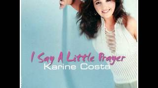 KARINE COSTA  I say a little prayer 2002