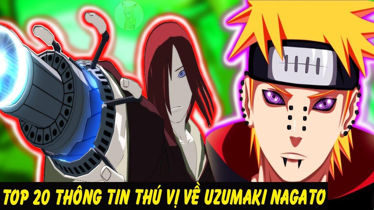 Top 20 Thông Tin Thú Vị Về Uzumaki Nagato | Thủ Lĩnh Tổ Chức Akatsuki Trong Naruto