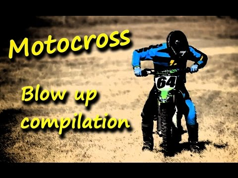 Motocross blow up compilation