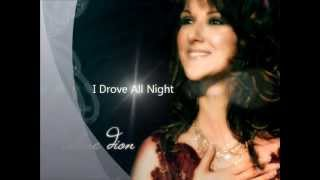 Celine Dion - I Drove All Night ( subtitulos español por Anita)