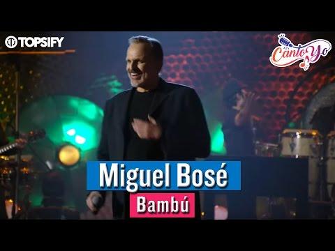 Miguel Bosé (con Fonseca) - Bambú CON LETRA | CantoYo Karaoke