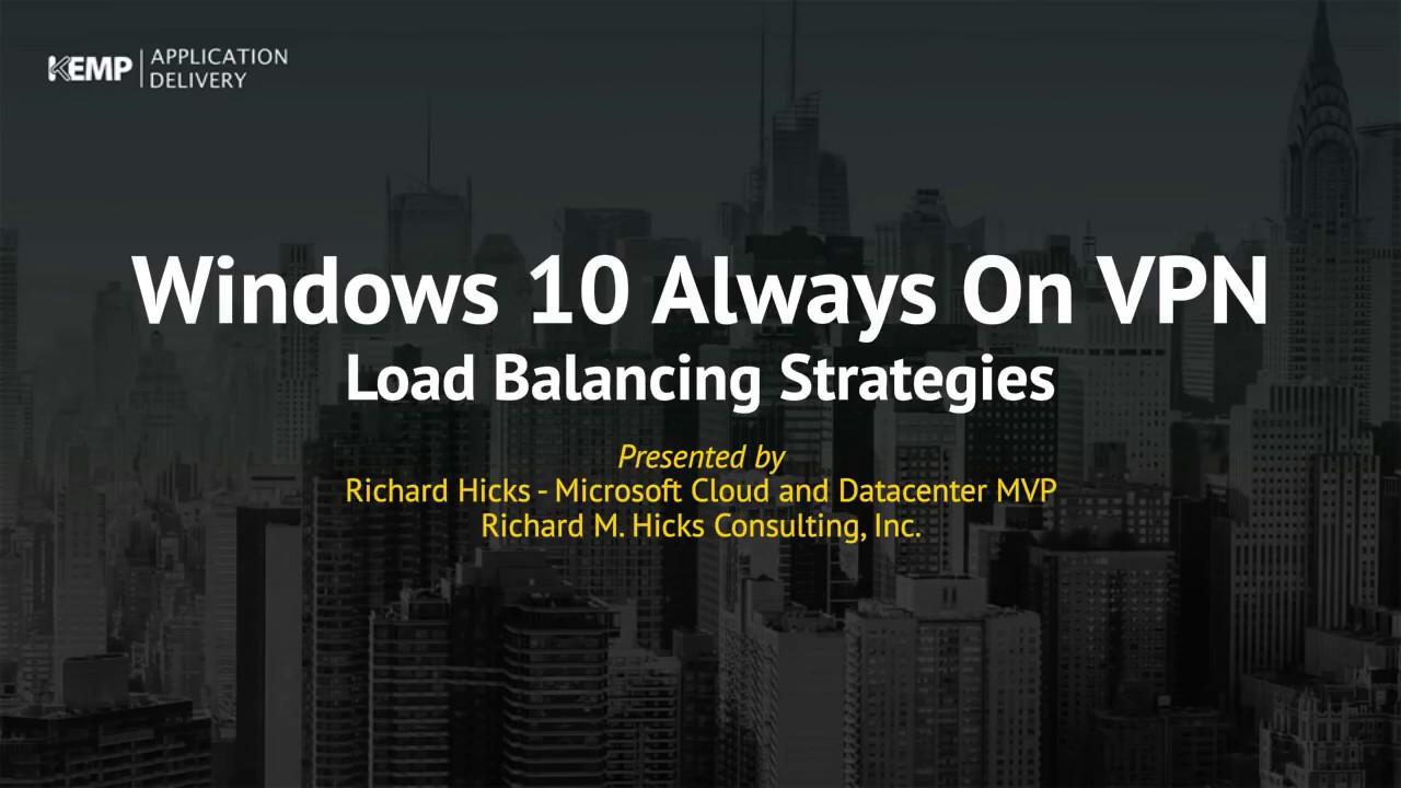 Deploying Always On VPN with Microsoft MVP Richard Hicks