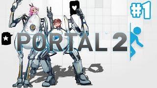 [Portal 2: Co-op] เตี้ยกับสูงพุ่งลอดช่อง #1 w/Ravee
