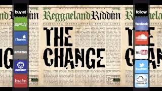 "The Change Riddim - Chantelle Ernandez & Joggo - ""The Change"" (Reggaeland Prod. 2013)"