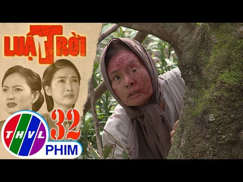 Luật trời – Tập 32[5]: Bà Cúc muốn vạch mặt Trang và Được vì sợ họ sẽ hại con trai mình
