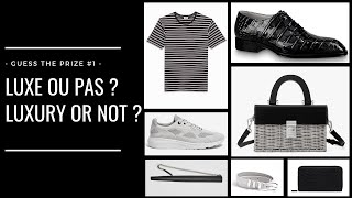 LUXE OU PAS ?! - LUXURY OR NOT ?! - #1 - Paulo ! -