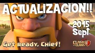 ACTUALIZACION Septiembre 2015 - OPINION | Clash of Clans en ESPAÑOL → [ Newton Games ]