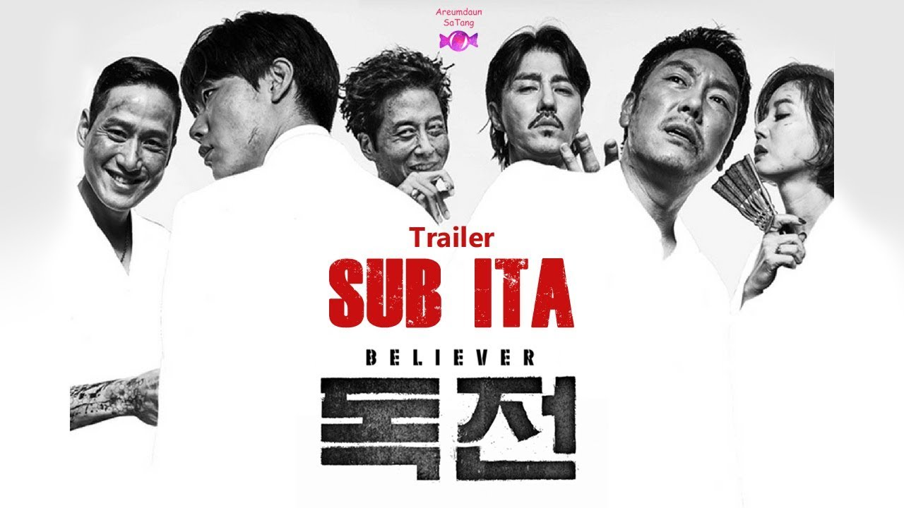 Download [SUB ITA] Believer (독전) - Korean movie trailer