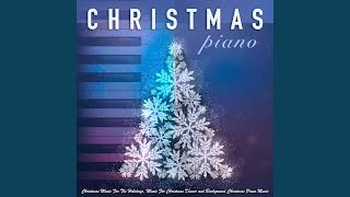 Piano Christmas (feat. Piano Music For Christmas & Instrumental ...