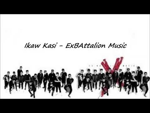 EX Battalion - Ikaw Kasi (w/ Download Link)