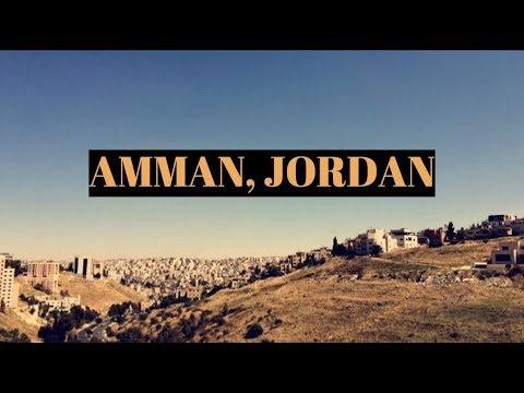 Life in Amman, Jordan