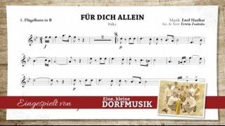 Eine kleine Dorfmusik - Für dich allein