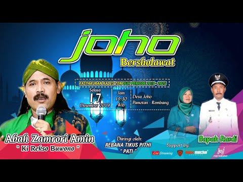 Joho Bersholawat Tasyakuran Kades Bapak RUSDI Terpilih Priode 2019-2025 Desa JOHO PAMOTAN-REMBANG