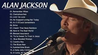 Alan Jackson Greatest Hits Playlist 2020 Country Music - Best Old Country Songs Collection 2020