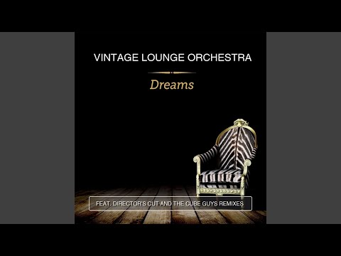 Dreams (Director's Cut Classic Mix)