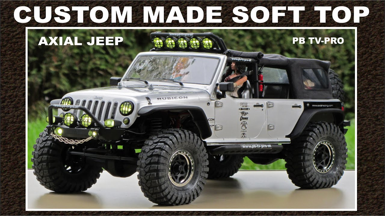axial scx10 jeep rubicon softtop how to build a softtop youtube. Black Bedroom Furniture Sets. Home Design Ideas