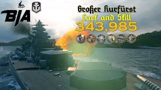 World of Warships- Großer Kurfürst- Luck and Skill (343,000 Damage)