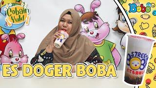 Cobain Yuk - Menikmati Segarnya Es Doger Boba