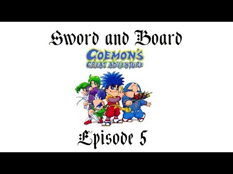 Goemon's Great Adventure Episode 5 - Accelerating Game Overness