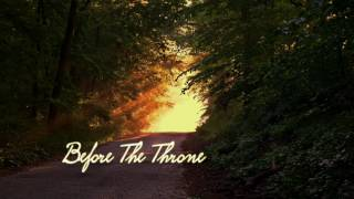 🕯️Worship|Before the Throne