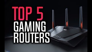top 5 Best Gaming Routers 2018