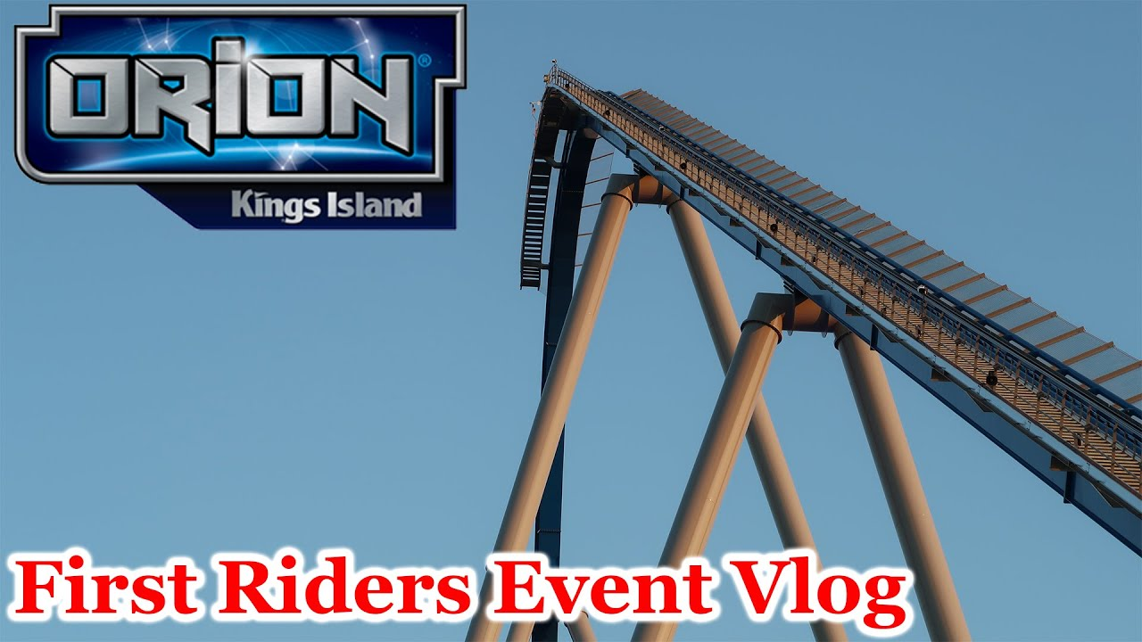 Kings Island Orion First Riders Event! | Vlog 28