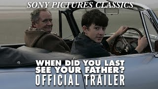 When Did You Last See Your Father trailer