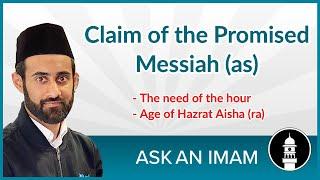 The claim of Hazrat Mirza Ghulam Ahmad (as) | Ask An Imam