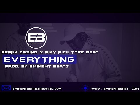 [FREE] Frank Casino Type Beat 2017 | Riky Rick | ASAP Rocky - Everything (Prod. By Eminent Beatz)