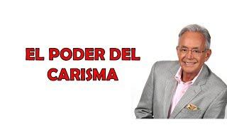 EL PODER DEL CARISMA  Miguel Angel Cornejo